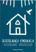 Foto-blogoslawiaca-komunikacja-blogoslawiace-rodzicielstwo_21665